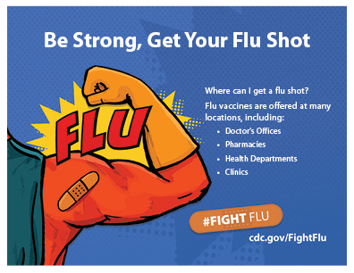 Be Strong, Get Your Flu Shot (Superhero arm flexes with bandaid)